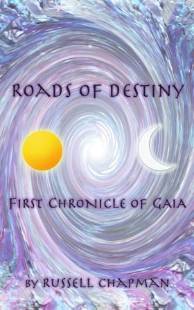 Roads of Destiny 1st Chronicle of Gaia available on Amazon